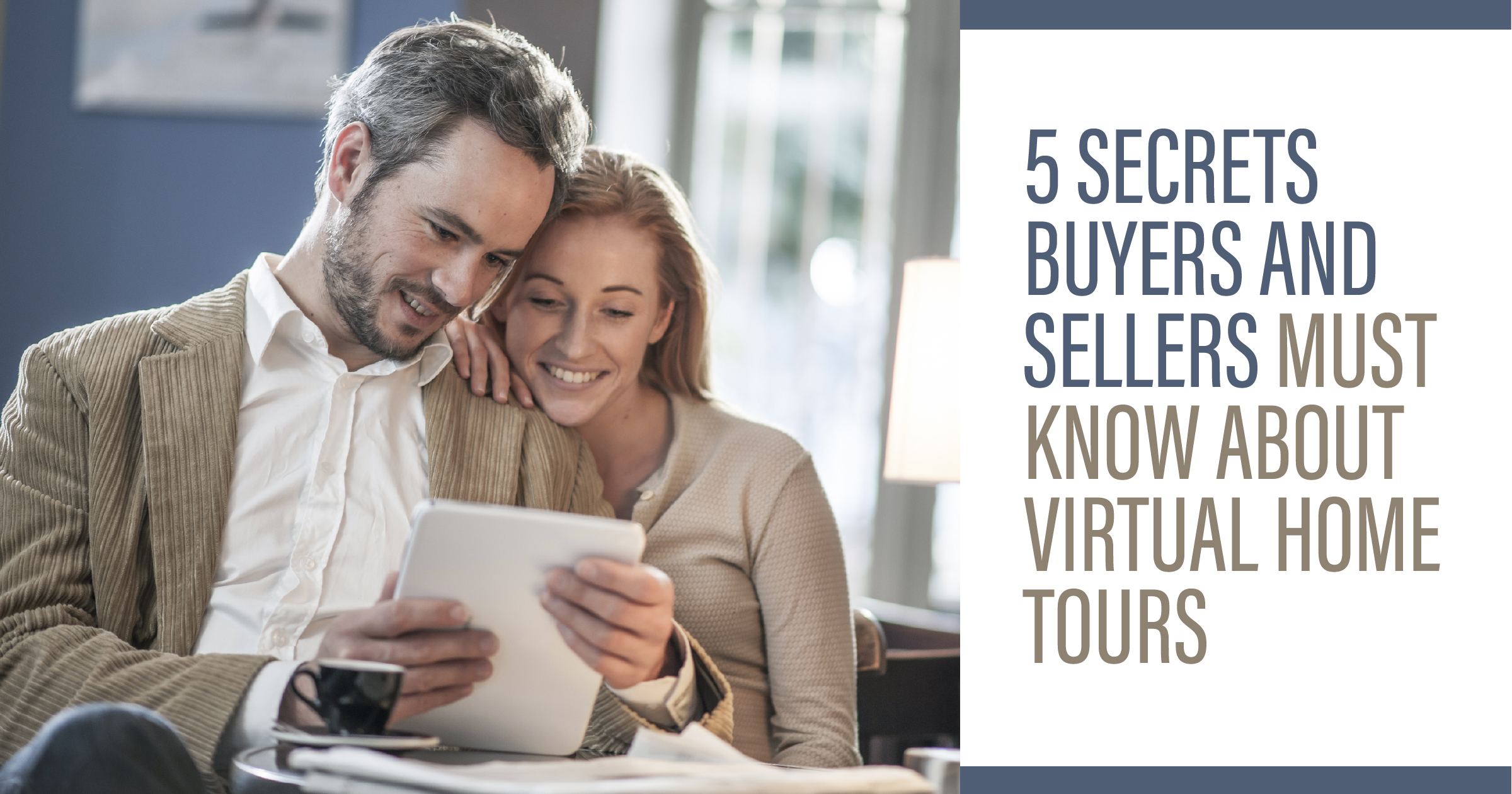 Reno Realty 5 Secrets Buyers and Sellers Must Know About Virtual Home Tours